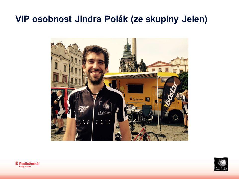 VIP osobnost Jindra Polák (ze skupiny Jelen)