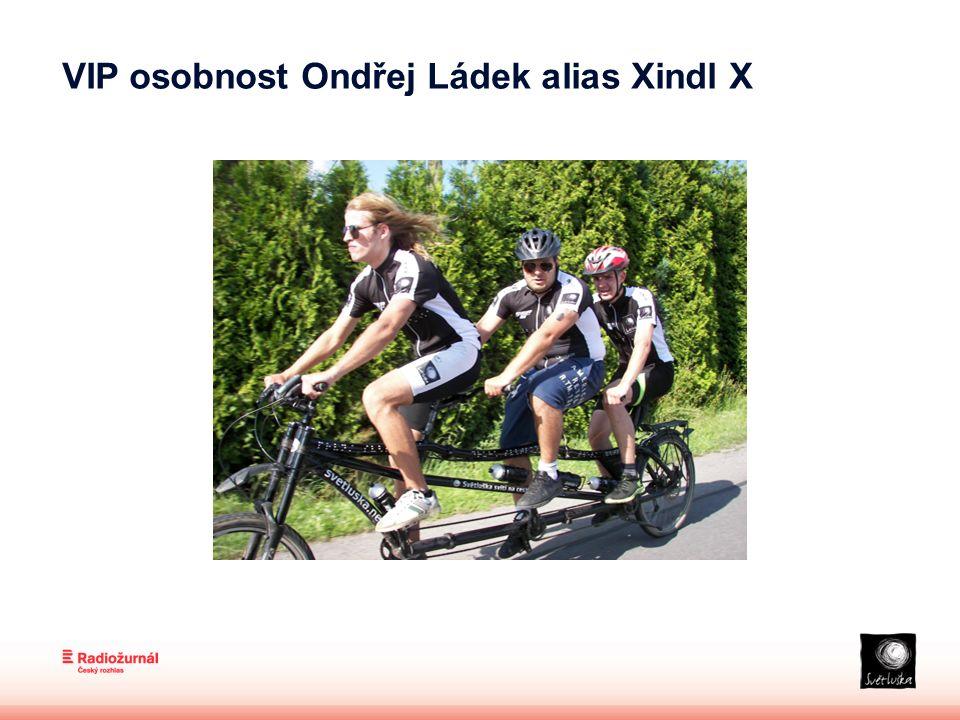 VIP osobnost Ondřej Ládek alias Xindl X