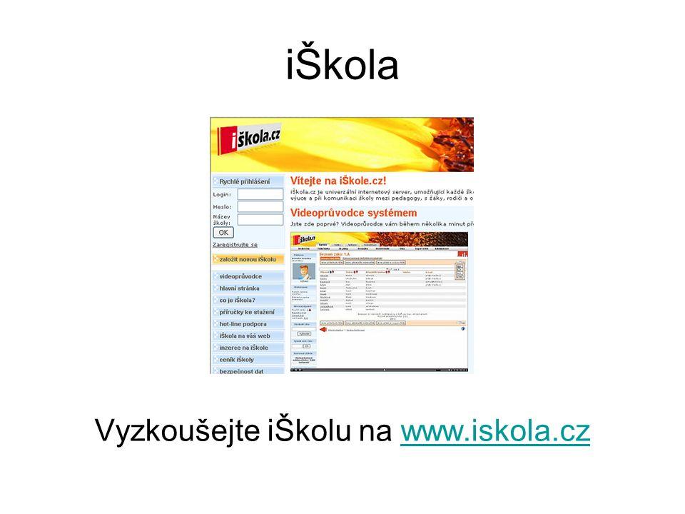 iŠkola Vyzkoušejte iŠkolu na www.iskola.czwww.iskola.cz