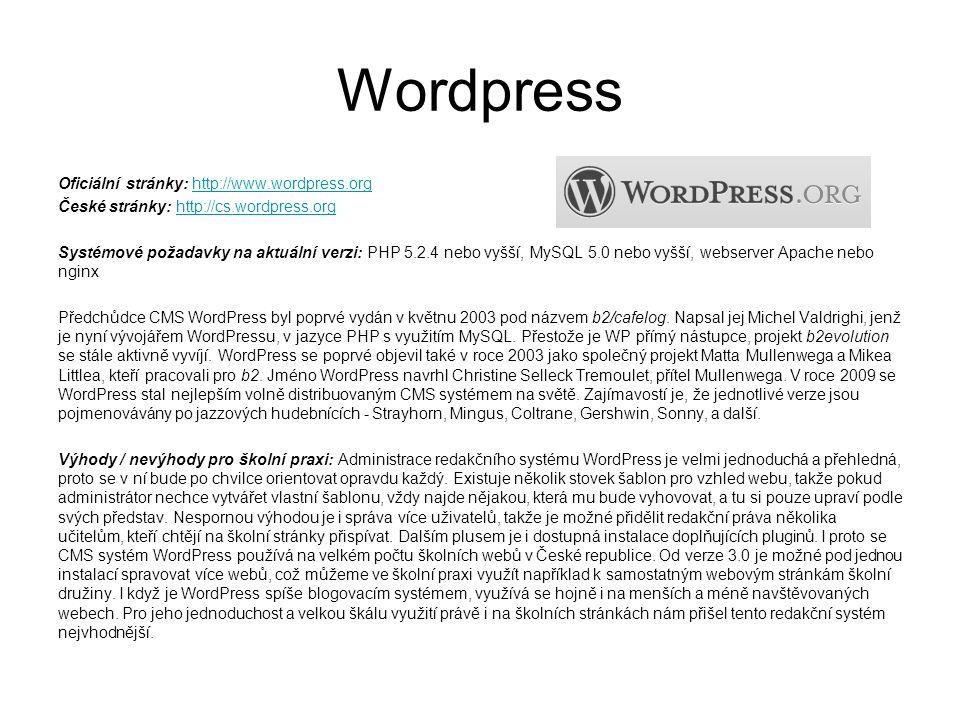 Wordpress Oficiální stránky: http://www.wordpress.orghttp://www.wordpress.org České stránky: http://cs.wordpress.orghttp://cs.wordpress.org Systémové