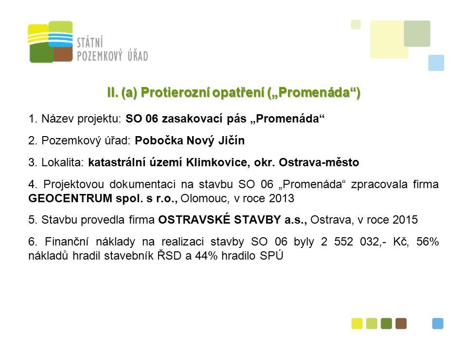 """8 II. (a) Protierozní opatření (""""Promenáda ) 1."""
