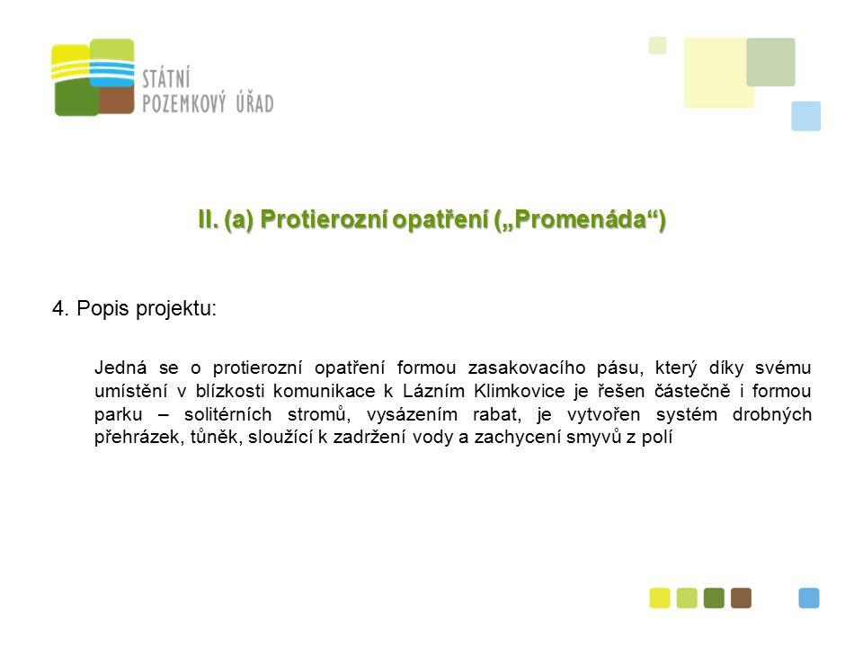 """9 II. (a) Protierozní opatření (""""Promenáda ) 4."""