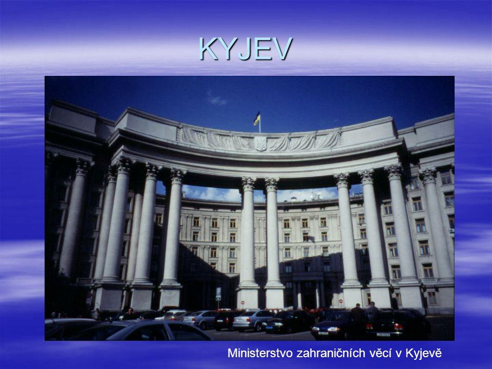 KYJEV Ministerstvo zahraničních věcí v Kyjevě