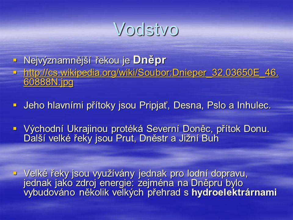 Vodstvo  Nejvýznamnější řekou je Dněpr  http://cs.wikipedia.org/wiki/Soubor:Dnieper_32.03650E_46. 60888N.jpg http://cs.wikipedia.org/wiki/Soubor:Dni