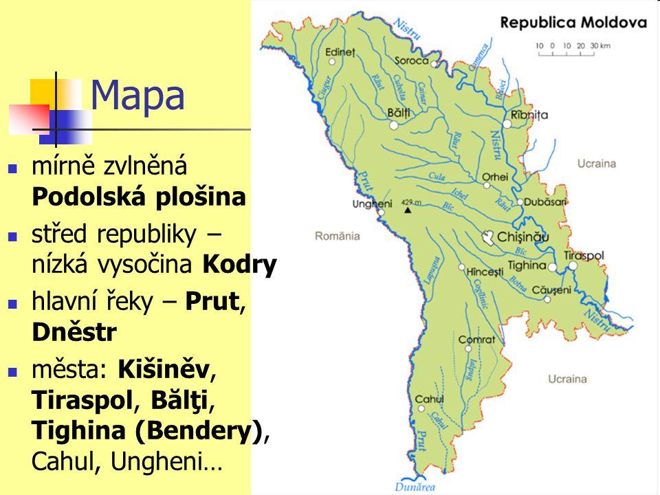 Mapa mírně zvlněná Podolská plošina střed republiky – nízká vysočina Kodry hlavní řeky – Prut, Dněstr města: Kišiněv, Tiraspol, Bălţi, Tighina (Bendery), Cahul, Ungheni…