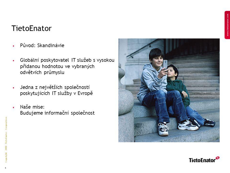 Copyright 2008 TietoEnator Corporation Speciální aplikace versus univerzální řešení