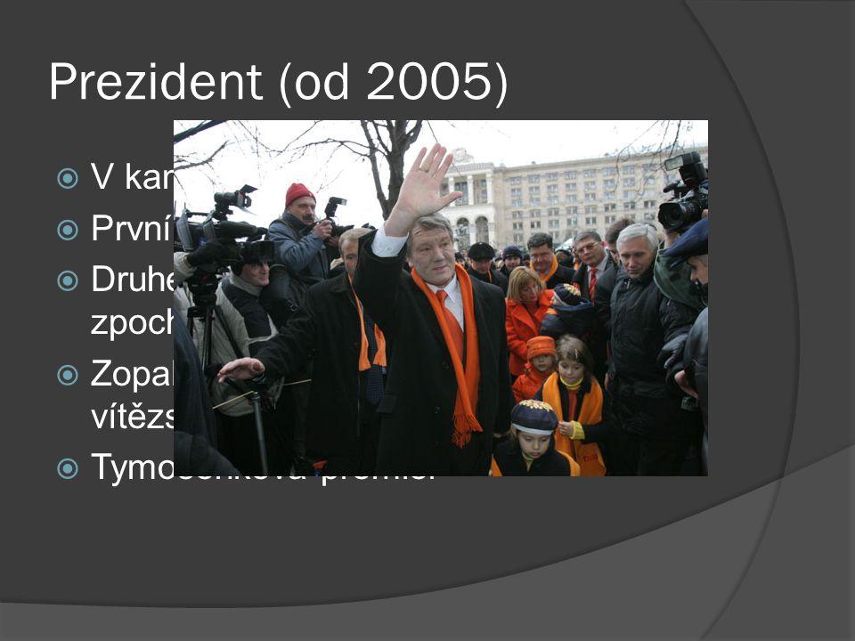 Prezidentské období (do 2010)  8.