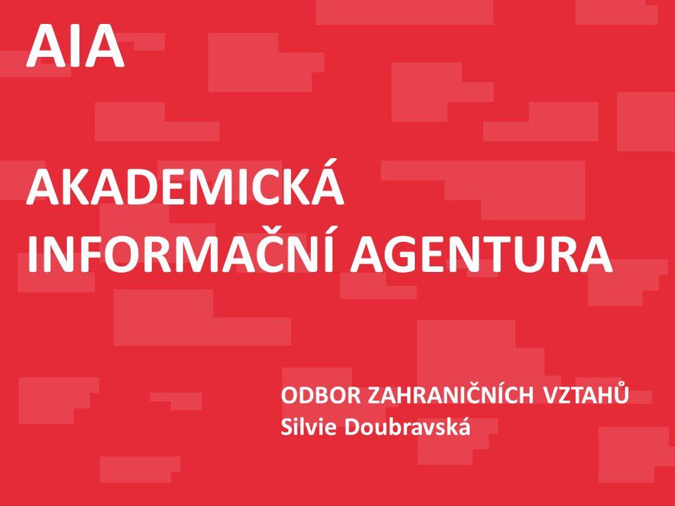 ODBOR ZAHRANIČNÍCH VZTAHŮ Silvie Doubravská AIA AKADEMICKÁ INFORMAČNÍ AGENTURA