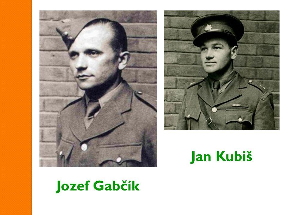Jozef Gabčík Jan Kubiš
