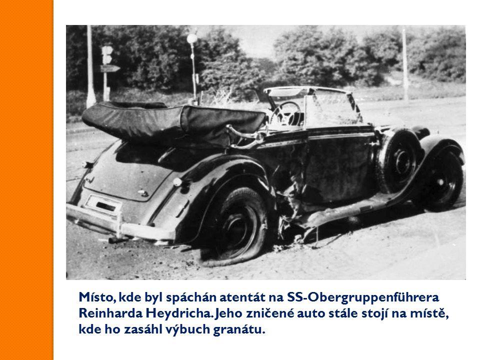 Místo, kde byl spáchán atentát na SS-Obergruppenführera Reinharda Heydricha.