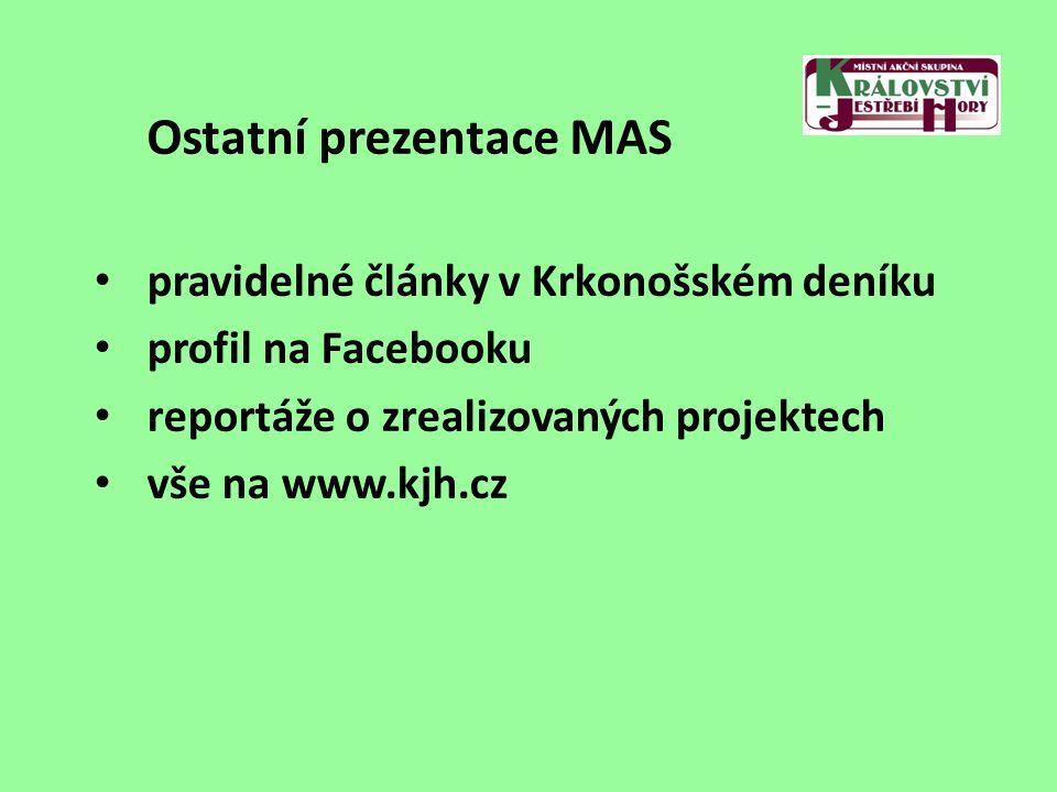 Ostatní prezentace MAS pravidelné články v Krkonošském deníku profil na Facebooku reportáže o zrealizovaných projektech vše na www.kjh.cz