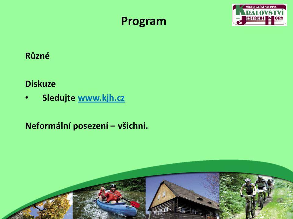 Program Různé Diskuze Sledujte www.kjh.cz Neformální posezení – všichni.