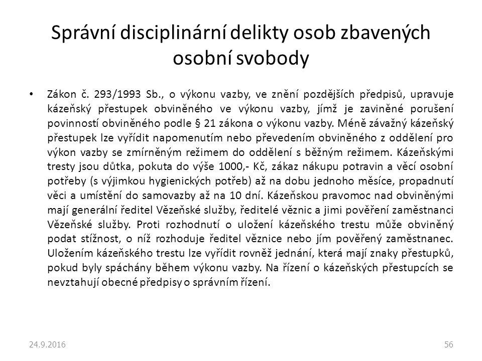 Správní disciplinární delikty osob zbavených osobní svobody Zákon č.