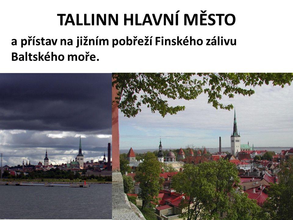 Estonsko Většina obyvatel žije ve městech Národ jazykově příbuzný s Finy Význam cestovního ruchu (příroda, památky) Informační technologie, telekomunikace – reálné úřady neexistují – vše lze vyřídit on-line