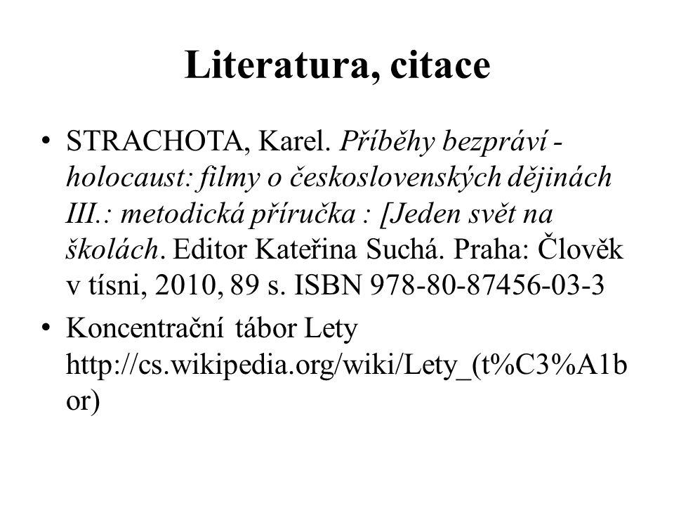 Literatura, citace STRACHOTA, Karel.
