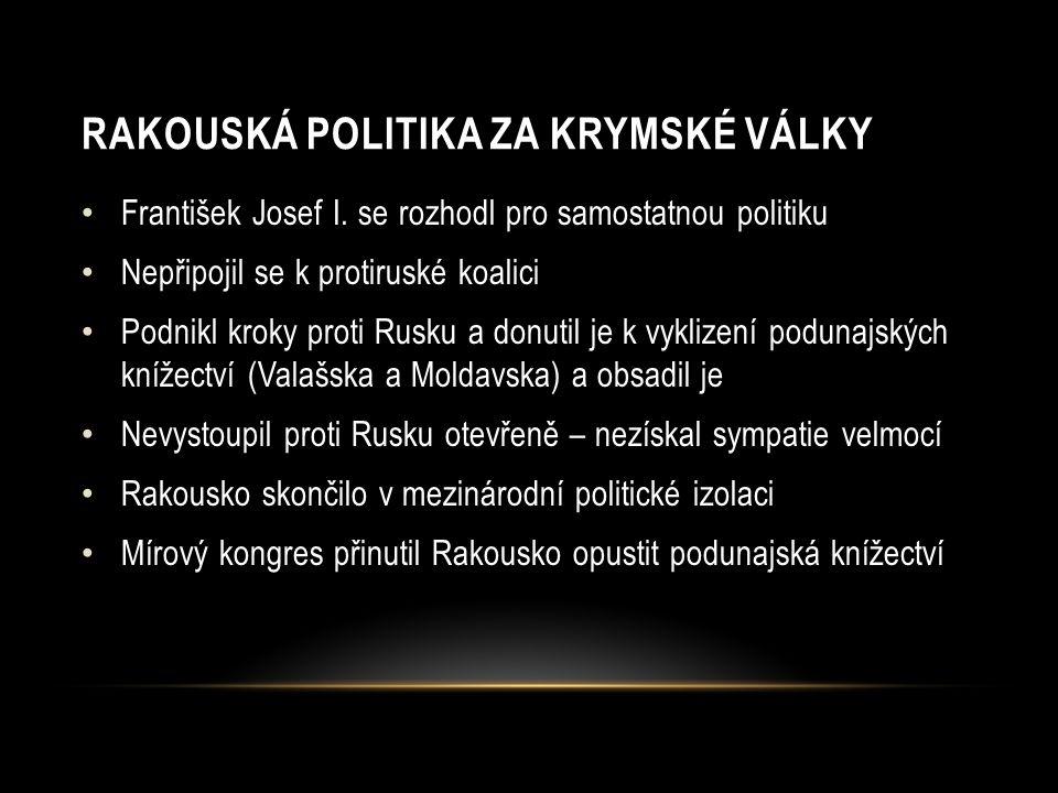 RAKOUSKÁ POLITIKA ZA KRYMSKÉ VÁLKY František Josef I.
