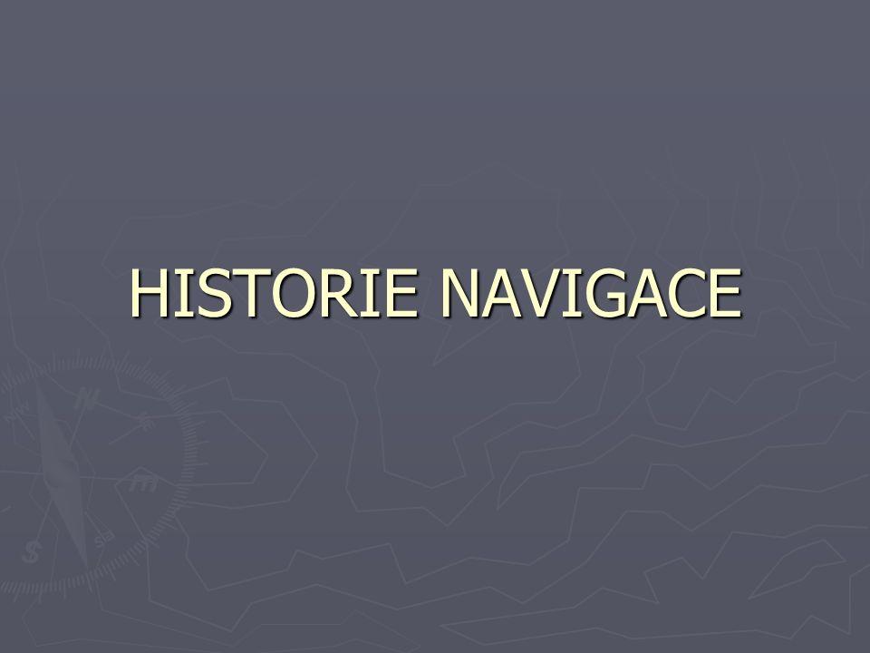 HISTORIE NAVIGACE