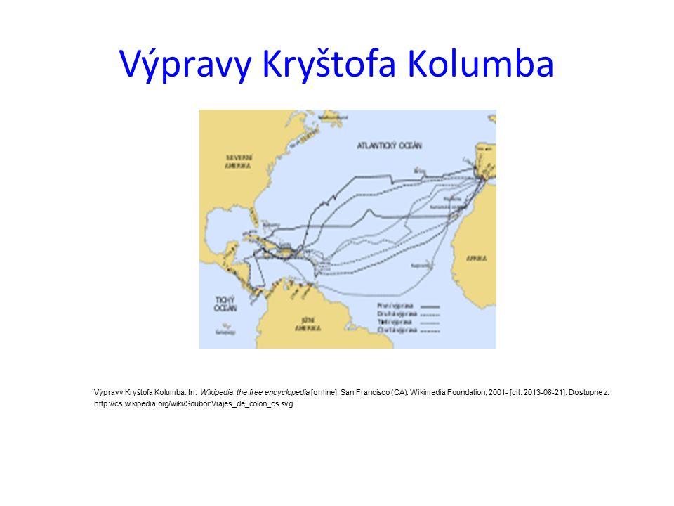 Výpravy Kryštofa Kolumba Výpravy Kryštofa Kolumba.