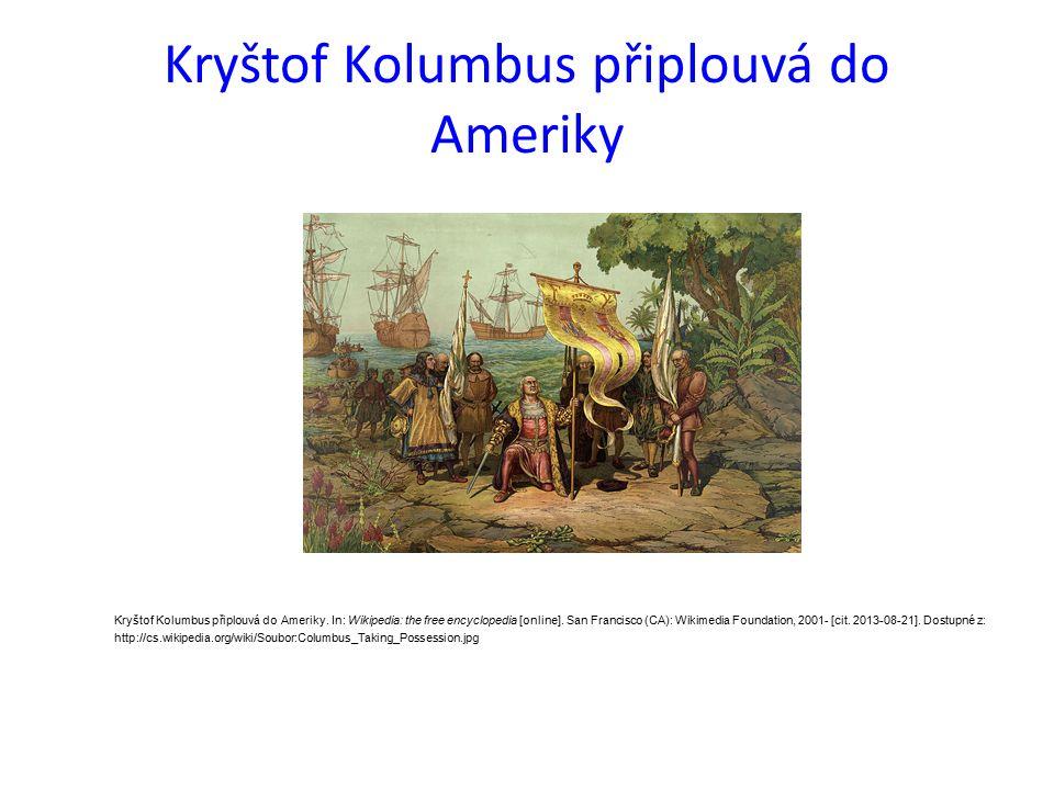 Kryštof Kolumbus připlouvá do Ameriky Kryštof Kolumbus připlouvá do Ameriky.