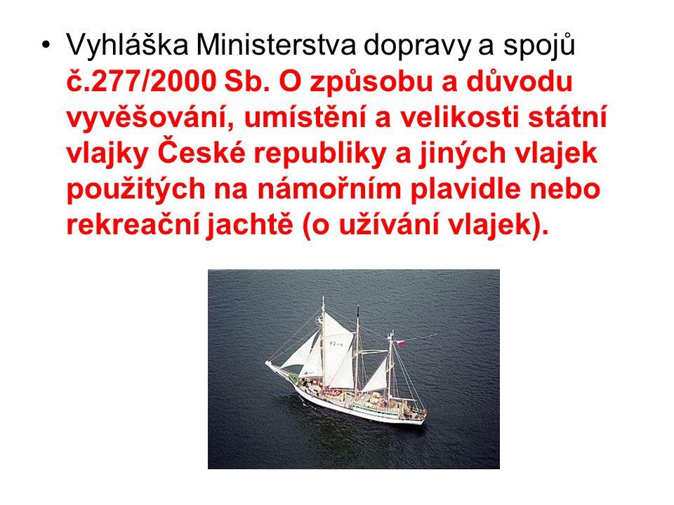 Vyhláška Ministerstva dopravy a spojů č.277/2000 Sb.
