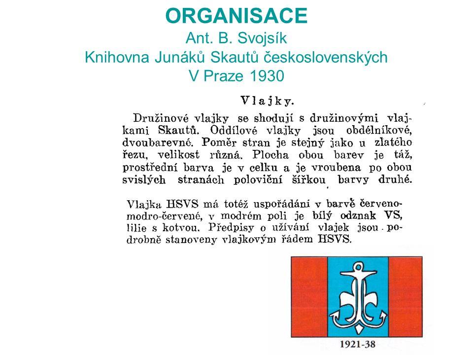 ORGANISACE Ant. B. Svojsík Knihovna Junáků Skautů československých V Praze 1930