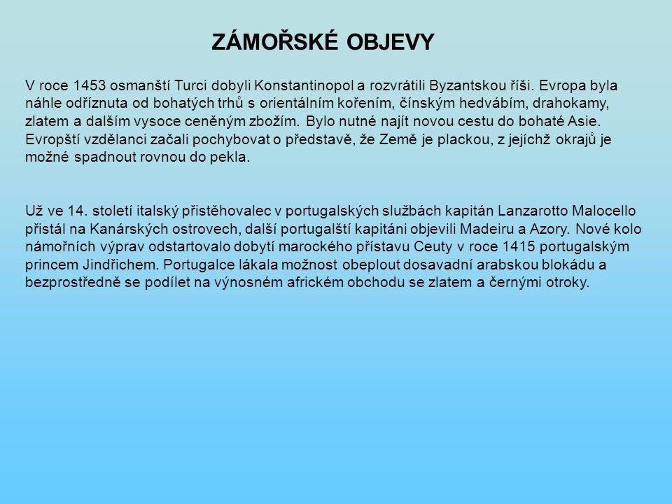 PLAVBY KRYŠTOFA KOLUMBA 1492-1493 1493-1496 1498-15001502-1504