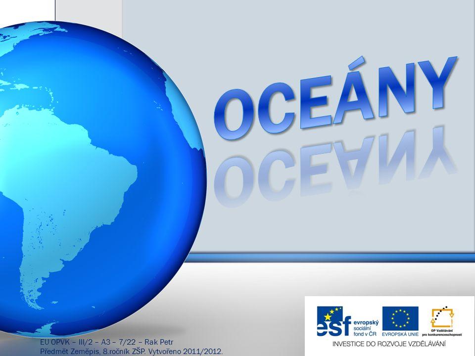 Atlantik je druhý největší oceán na Zemi.
