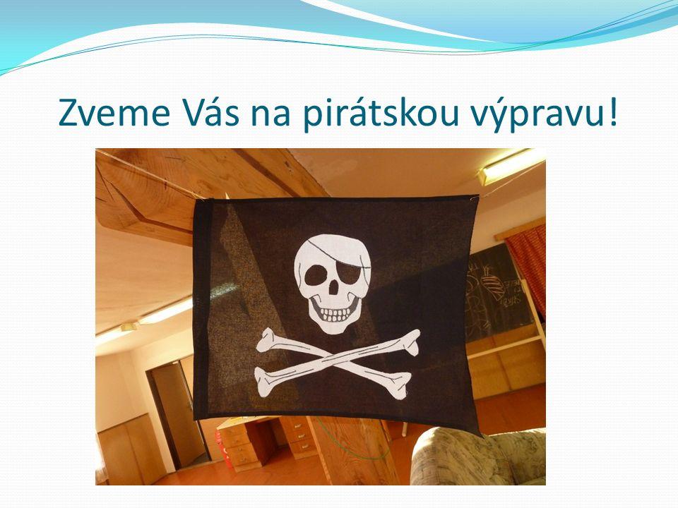 Zveme Vás na pirátskou výpravu!