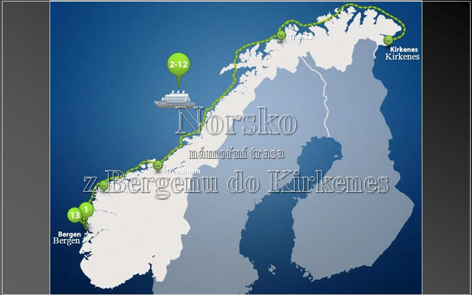 Vjezd do fjordu Trollů