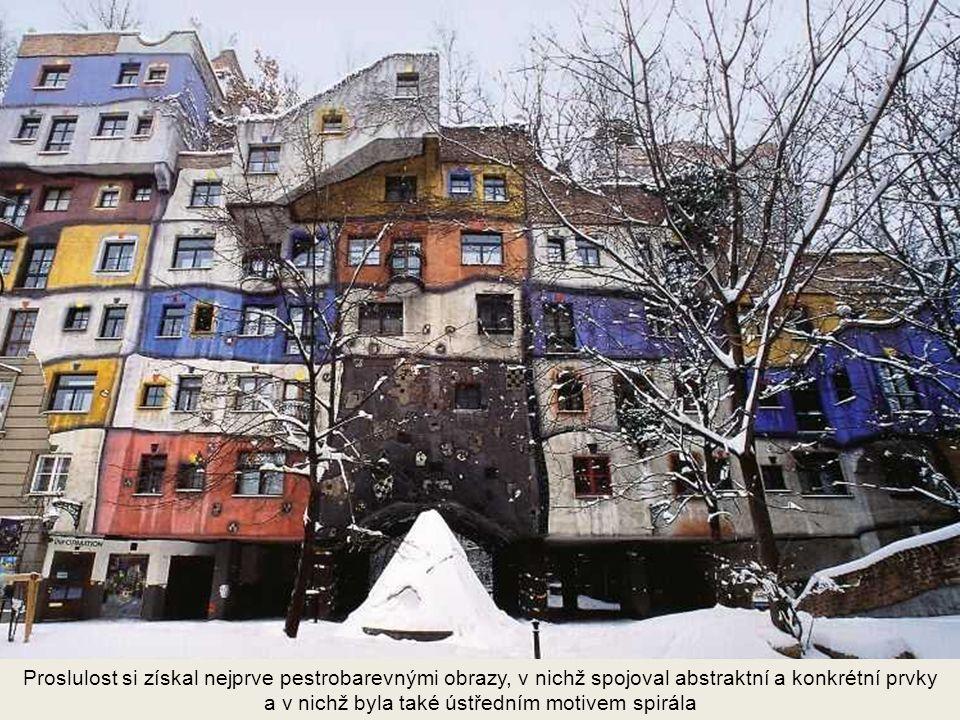 Ví deń, Hundertwasserhaus Jeho stavby připomínají spíše pohádkovou scénu než obytný blok.