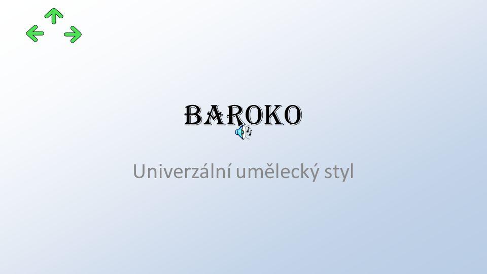 baroko Univerzální umělecký styl