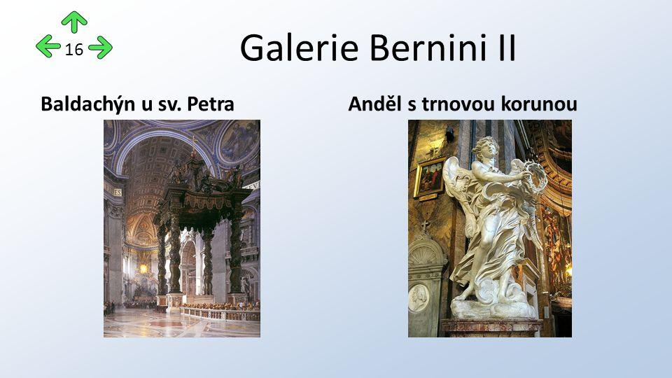 Galerie Bernini II Baldachýn u sv. PetraAnděl s trnovou korunou 16