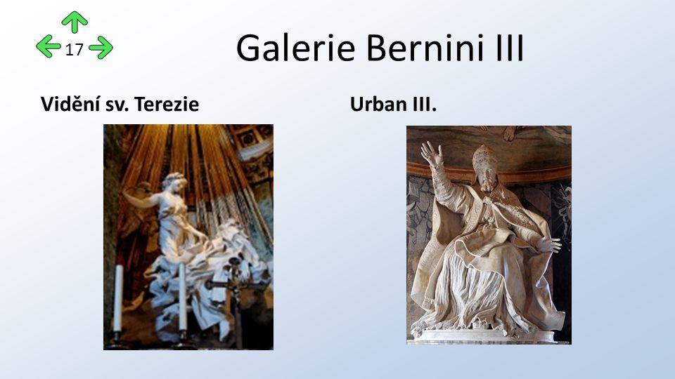 Galerie Bernini III Vidění sv. TerezieUrban III. 17