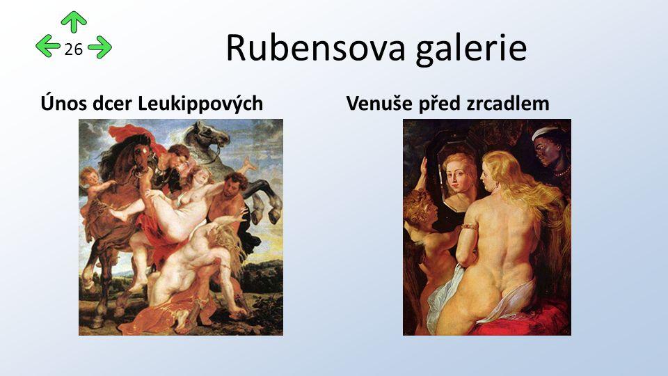 Rubensova galerie Únos dcer LeukippovýchVenuše před zrcadlem 26