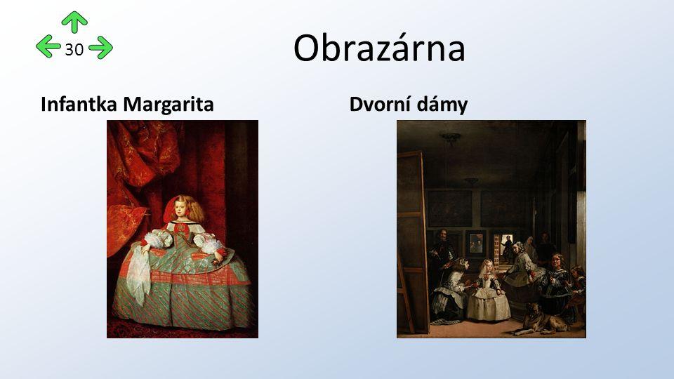 Obrazárna Infantka MargaritaDvorní dámy 30