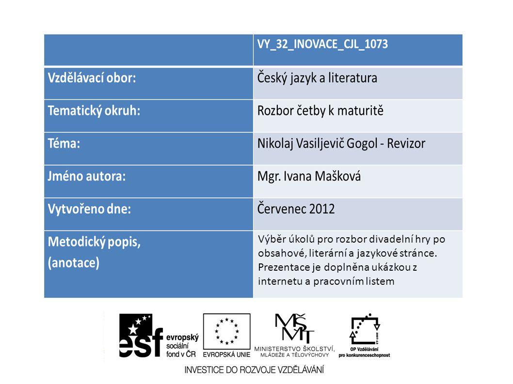 Výběr úkolů pro rozbor divadelní hry po obsahové, literární a jazykové stránce.