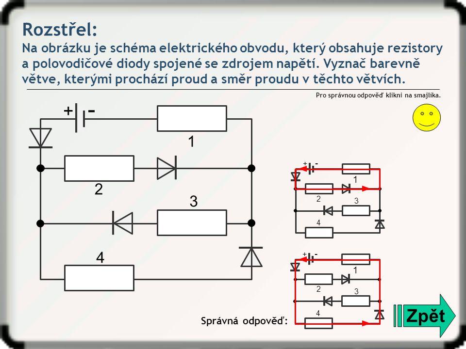 Rozstřel: Na obrázku je schéma elektrického obvodu, který obsahuje rezistory a polovodičové diody spojené se zdrojem napětí.