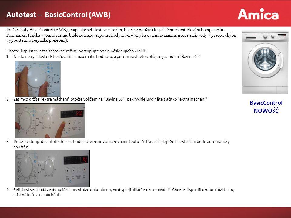 Autotest – BasicControl (AWB) Pračky řady BasicControl (AWB), mají také self-testovací režim, který se používá k rychlému zkontrolování komponentu.