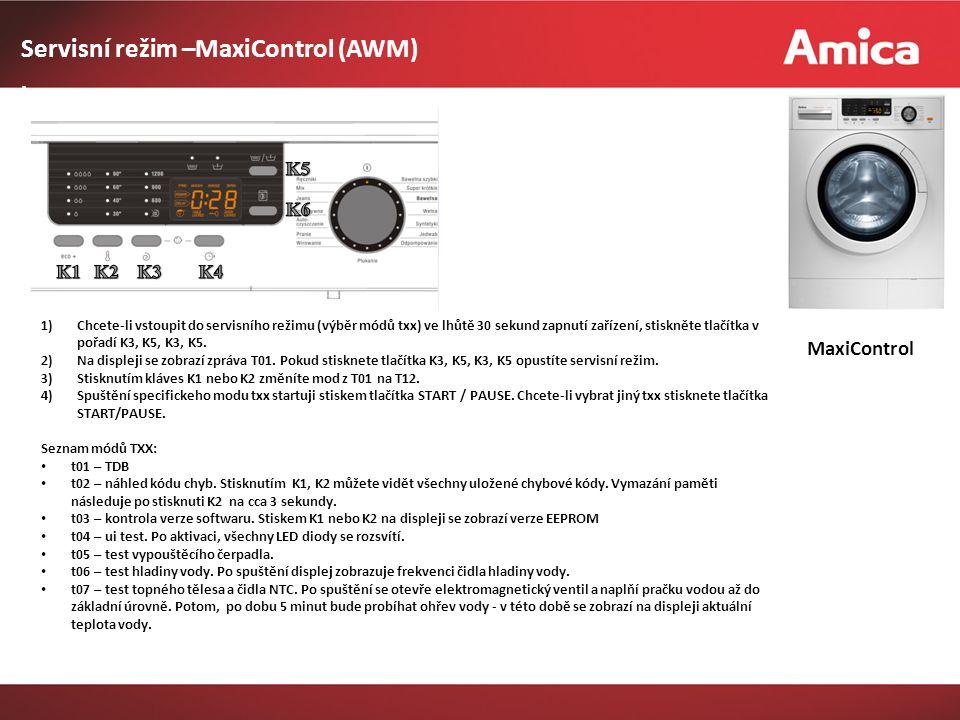 MaxiControl Servisní režim –MaxiControl (AWM) ) 1)Chcete-li vstoupit do servisního režimu (výběr módů txx) ve lhůtě 30 sekund zapnutí zařízení, stiskněte tlačítka v pořadí K3, K5, K3, K5.