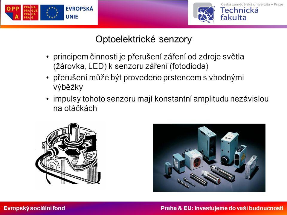 Evropský sociální fond Praha & EU: Investujeme do vaší budoucnosti Optoelektrické senzory principem činnosti je přerušení záření od zdroje světla (žárovka, LED) k senzoru záření (fotodioda) přerušení může být provedeno prstencem s vhodnými výběžky impulsy tohoto senzoru mají konstantní amplitudu nezávislou na otáčkách