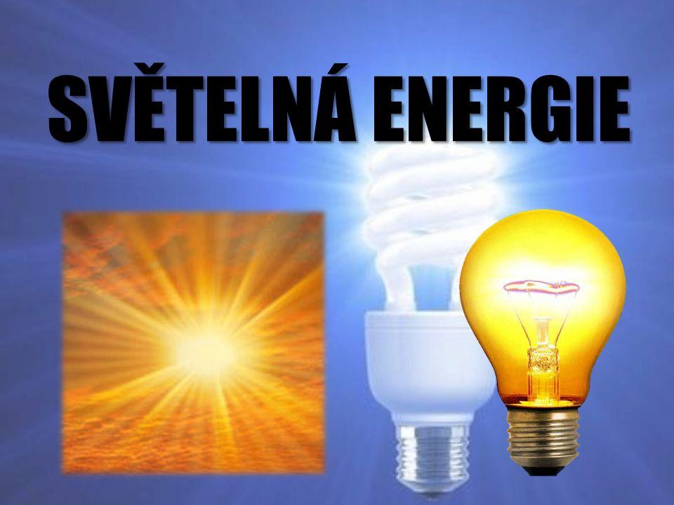 Vznik světelné energie Jaderná energie ve Slunci se mění na světelnou energii, tu zachytí solární panely, ze kterých vychází elektrická energie a z té nakonec další světelná energie, která se nachází např.
