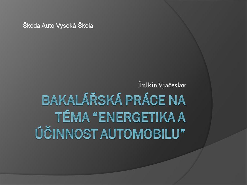 Ťulkin Vjačeslav Škoda Auto Vysoká Škola