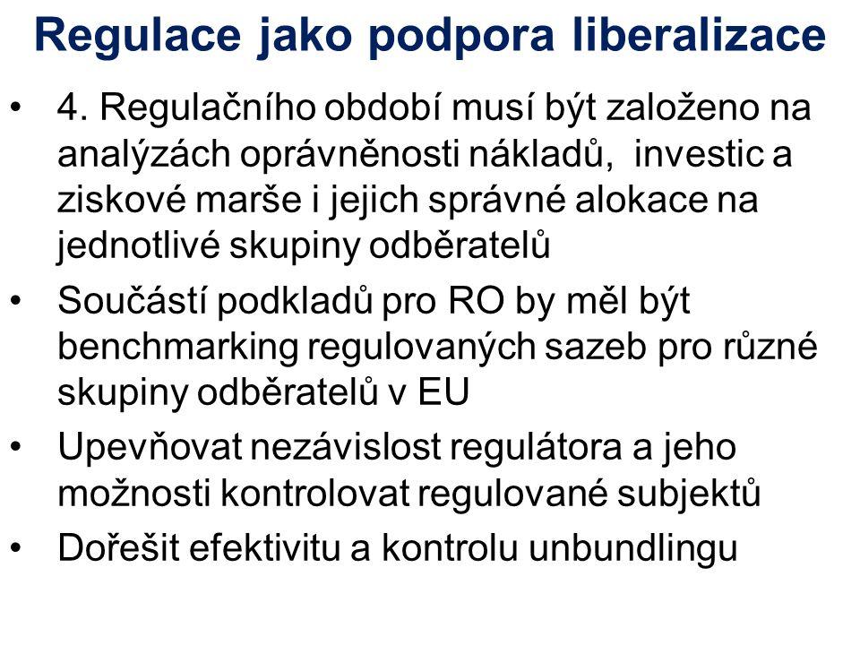 Regulace jako podpora liberalizace 4.