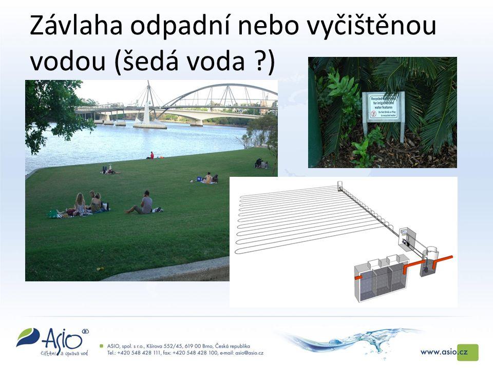 Závlaha odpadní nebo vyčištěnou vodou (šedá voda )