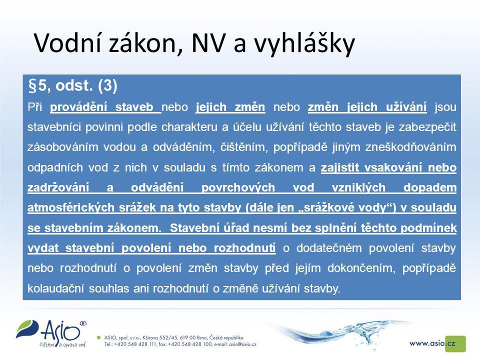 Vodní zákon, NV a vyhlášky §5, odst.