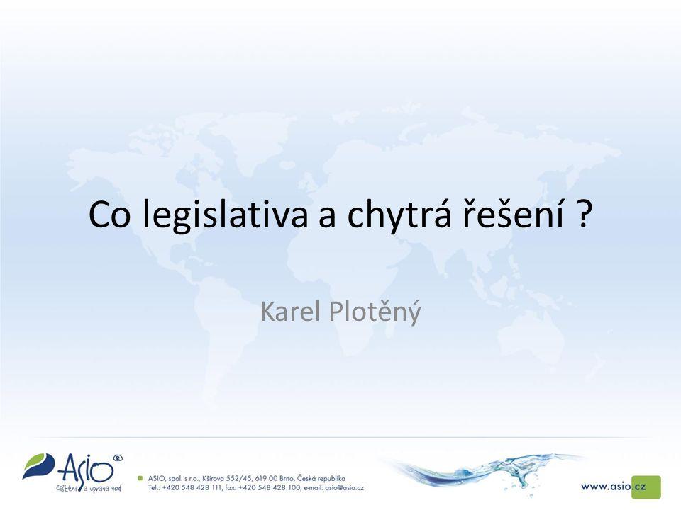 Co legislativa a chytrá řešení Karel Plotěný