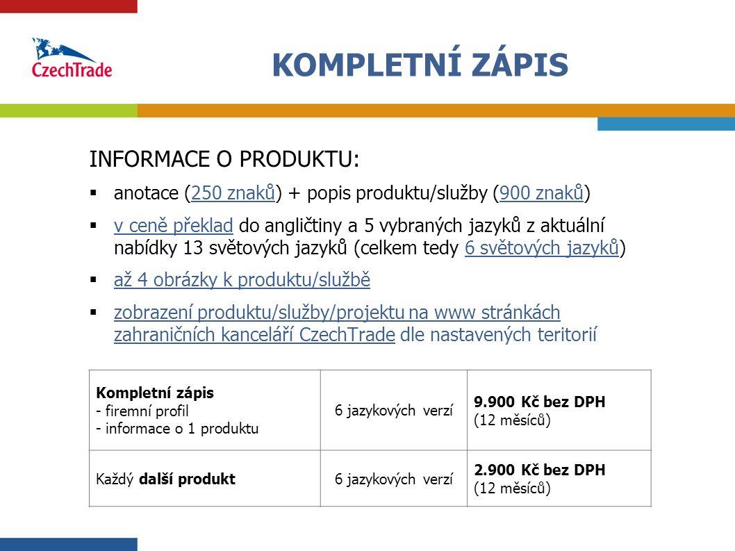 4 INFORMACE O PRODUKTU:  anotace (250 znaků) + popis produktu/služby (900 znaků)  v ceně překlad do angličtiny a 5 vybraných jazyků z aktuální nabíd