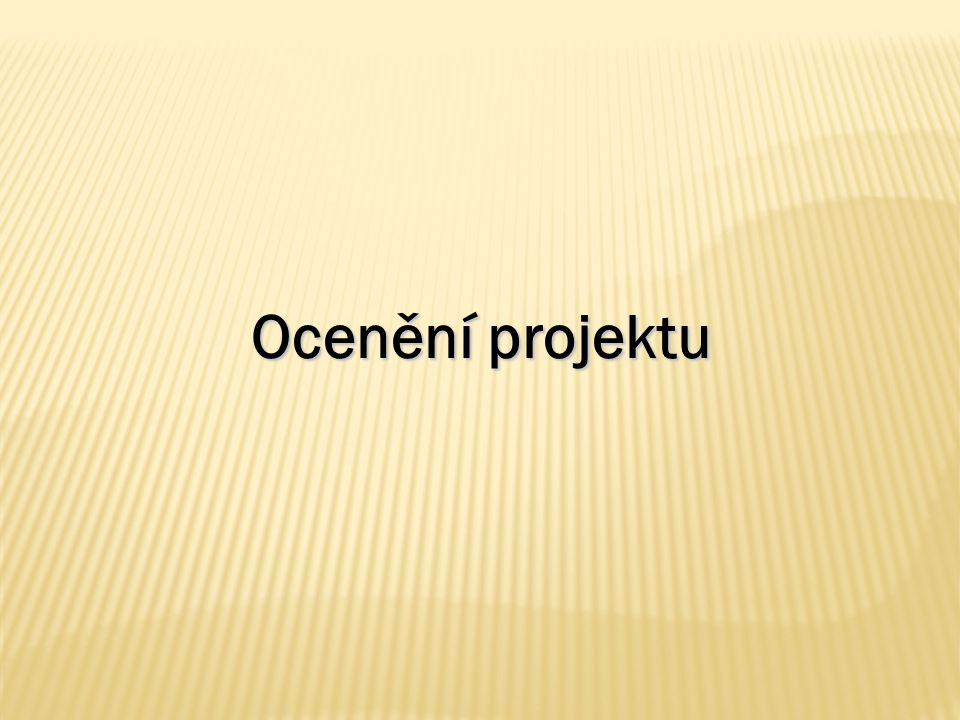 Ocenění projektu