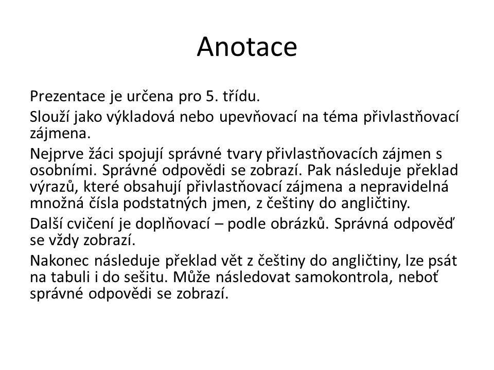 Přivlastňovací zájmena Possessive pronouns Hana Kletečková