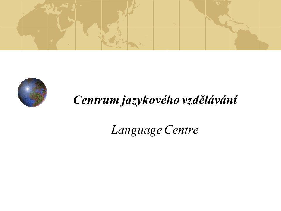 Centrum jazykového vzdělávání Language Centre